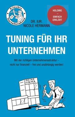 Tuning für Ihr Unternehmen - Hermann, Nicole