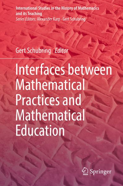 Interfaces between Mathematical Practices and Mathematical Education  (eBook, PDF)