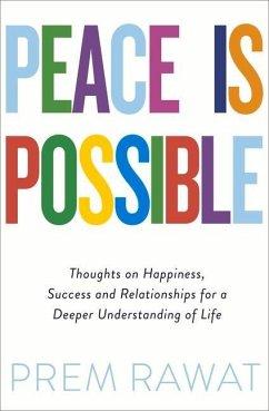 Peace Is Possible - Rawat, Prem