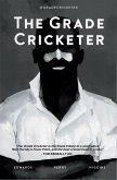 The Grade Cricketer (eBook, ePUB)