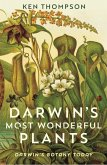 Darwin's Most Wonderful Plants (eBook, ePUB)