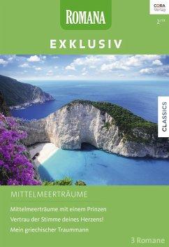 Romana Exklusiv Band 306 (eBook, ePUB) - Milburne, Melanie; Winters, Rebecca; Barker, Margaret
