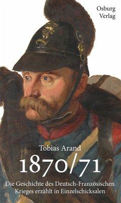 1870/71 (eBook, ePUB) - Arand, Tobias