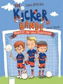 Anpfiff auf das Siegerteam / Die Kickerbande Bd.1 (Mängelexemplar)