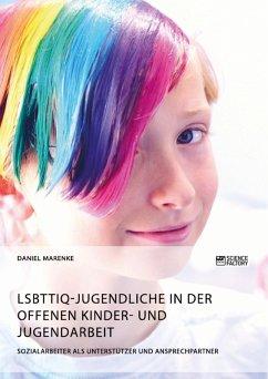 LSBTTIQ-Jugendliche in der Offenen Kinder- und Jugendarbeit (eBook, PDF)
