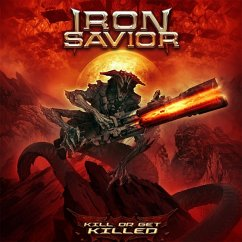 Kill Or Get Killed (Digipak) - Iron Savior