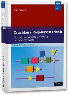 Crashkurs Regelungstechnik - Kahlert, Jörg