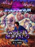 Shadowrun: Wolf & Buffalo (Shadowrun Novella, #5) (eBook, ePUB)