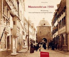 Münstereifel um 1900 - Erber, Wolfram