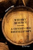 A Condensed Distillation of Whisky Science