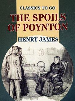 The Spoils of Poynton (eBook, ePUB)