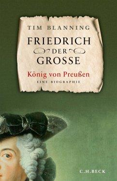 Friedrich der Große (eBook, ePUB) - Blanning, Timothy C. W.