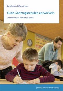 Gute Ganztagsschulen entwickeln