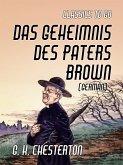 Das Geheimnis des Paters Brown (German) (eBook, ePUB)
