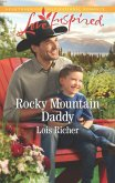 Rocky Mountain Daddy (Mills & Boon Love Inspired) (Rocky Mountain Haven, Book 3) (eBook, ePUB)