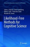 Likelihood-Free Methods for Cognitive Science