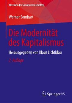 Die Modernität des Kapitalismus - Sombart, Werner