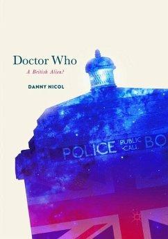 Doctor Who: A British Alien? - Nicol, Danny