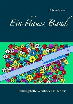 Ein blaues Band - Eckhard, Christian