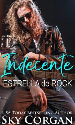Indecente Estrella de Rock (eBook, ePUB)