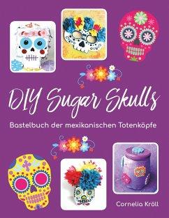 DIY Sugar Skulls