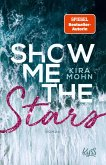 Show me the Stars / Leuchtturm-Trilogie Bd.1 (eBook, ePUB)