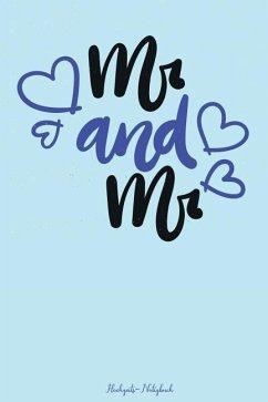 MR & MR Hochzeits-Notizbuch: 120 Linierte Seiten in A5 ALS Geschenk, Für Notizen Usw. Für Ein Gleichgeschlechtliches Paar - Gefuhl, Bucher Mit