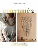 Macrame 2: Accessories, Homewares & More - How to Take Your Knotting to the Next Level