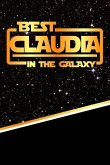 The Best Claudia in the Galaxy: Handwriting Practice Paper for Kids Notebook with Dotted Lined Sheets for K-3 Students 120 Pages 6x9