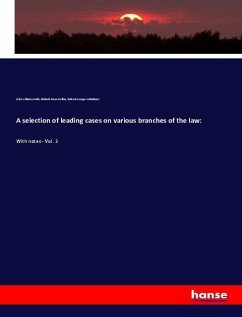 A selection of leading cases on various branches of the law: