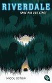 Raus aus der Stadt / Riverdale Bd.2 (eBook, ePUB)