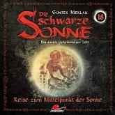 Die schwarze Sonne - Reise zum Mittelpunkt der Sonne, 1 Audio-CD