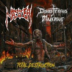 Total Destruction - Disastous Murmur/Master
