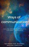 Ways of communication (eBook, ePUB)