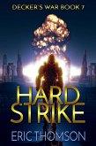 Hard Strike (Decker's War, #7) (eBook, ePUB)