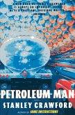 Petroleum Man (eBook, ePUB)