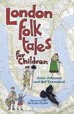 London Folk Tales for Children (eBook, ePUB)