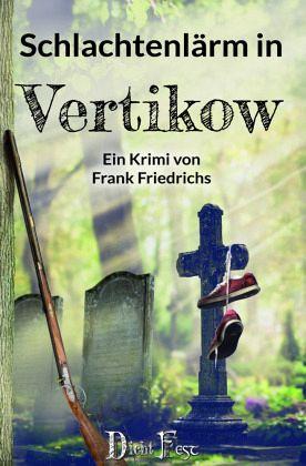 Buch-Reihe Die Toten von Vertikow