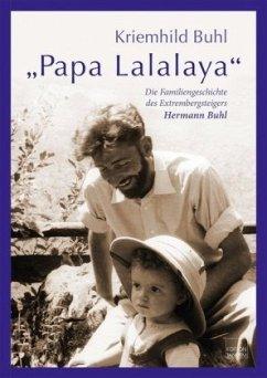 Papa Lalalaya - Buhl, Kriemhild