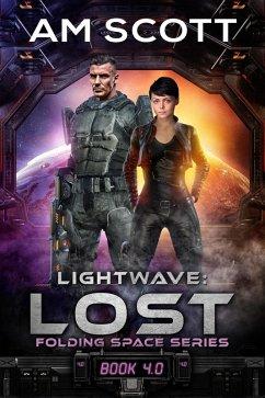 Lightwave: Lost (Folding Space Series, #4) (eBook, ePUB)