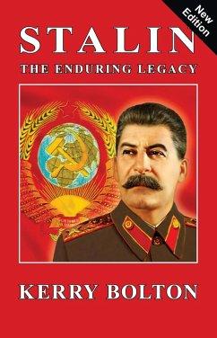 Stalin - The Enduring Legacy (eBook, ePUB) - Bolton, Kerry