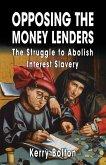 Opposing the Money Lenders (eBook, ePUB)
