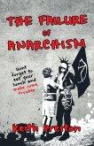 The Failure of Anarchism (eBook, ePUB)