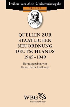 Quellen zur staatlichen Neuordnung Deutschlands 1945 - 1949 (eBook, PDF)