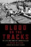 Blood on the Tracks (eBook, ePUB)
