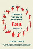 You Have the Right to Remain Fat (eBook, ePUB)
