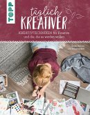 Täglich kreativer (eBook, PDF)
