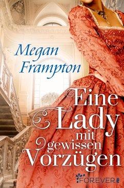Eine Lady mit gewissen Vorzügen (eBook, ePUB) - Frampton, Megan