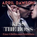 Kiss the Boss - Eine Chefin zum Verlieben - Boss-Reihe, Band 4 (Ungekürzt) (MP3-Download)