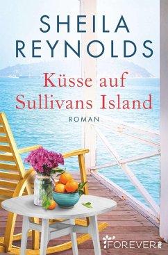 Küsse auf Sullivans Island (eBook, ePUB)